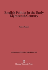 Cover: English Politics in the Early Eighteenth Century in E-DITION