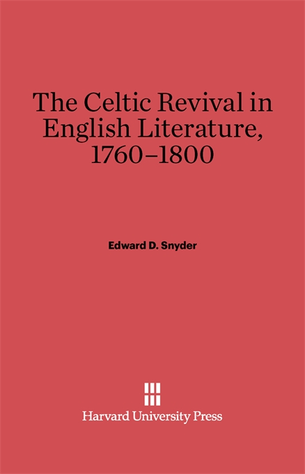 Cover: The Celtic Revival in English Literature, 1760-1800, from Harvard University Press