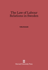 Cover: The Law of Labor Relations in Sweden