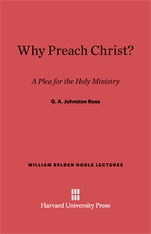 Cover: Why Preach Christ?: A Plea for the Holy Ministry