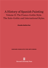 Cover: A History of Spanish Painting, Volume II: The Franco-Gothic Style. The Italo-Gothic and International Styles.