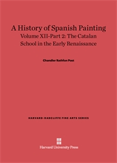 Cover: A History of Spanish Painting, Volume XII: The Catalan School in the Early Renaissance, Part 2