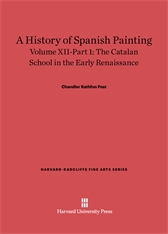 Cover: A History of Spanish Painting, Volume XII: The Catalan School in the Early Renaissance, Part 1 in E-DITION