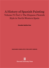 Cover: A History of Spanish Painting, Volume IV: The Hispano-Flemish Style in North-Western Spain, Part 1