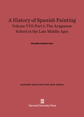 Cover: A History of Spanish Painting, Volume VIII: The Aragonese School in the Late Middle Ages, Part 1 in E-DITION