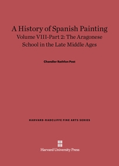 Cover: A History of Spanish Painting, Volume VIII: The Aragonese School in the Late Middle Ages, Part 2 in E-DITION
