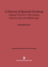 Cover: A History of Spanish Painting, Volume VII: The Catalan School in the Late Middle Ages, Part 1