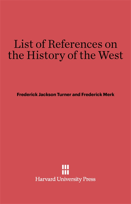 Cover: List of References on the History of the West: Revised Edition, from Harvard University Press