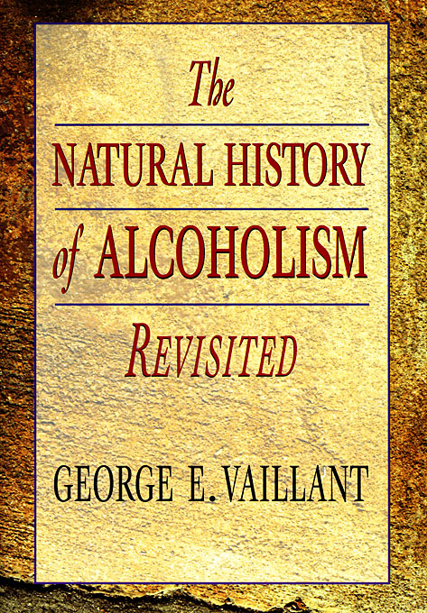 Cover: The Natural History of Alcoholism Revisited, from Harvard University Press