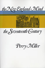 Cover: The New England Mind: The Seventeenth Century