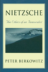 Cover: Nietzsche: The Ethics of an Immoralist