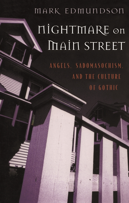 Cover: Nightmare on Main Street: Angels, Sadomasochism, and the Culture of Gothic, from Harvard University Press