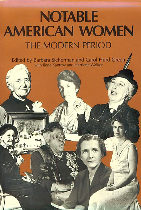 Cover: Notable American Women: A Biographical Dictionary, Volume 4: The Modern Period, from Harvard University Press