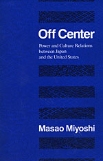 Cover: Off Center: Power and Culture Relations Between Japan and the United States
