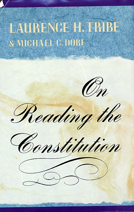 Cover: On Reading the Constitution, from Harvard University Press
