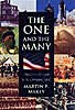Cover: The One and the Many: America's Struggle for the Common Good