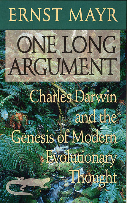 Cover: One Long Argument: Charles Darwin and the Genesis of Modern Evolutionary Thought, from Harvard University Press