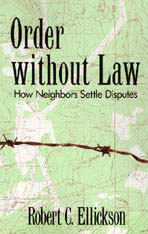 Cover: Order without Law: How Neighbors Settle Disputes