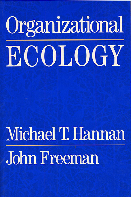 Cover: Organizational Ecology, from Harvard University Press