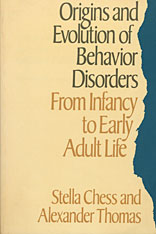 Cover: Origins and Evolution of Behavior Disorders: From Infancy to Early Adult Life