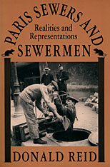 Cover: Paris Sewers and Sewermen: Realities and Representations