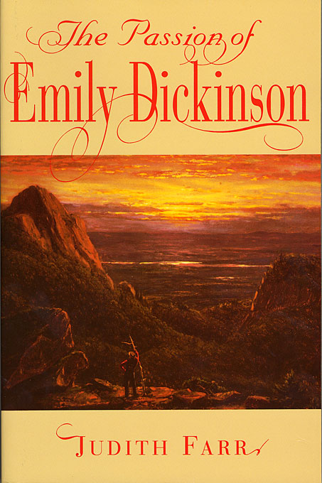 Cover: The Passion of Emily Dickinson, from Harvard University Press