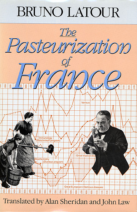 Cover: The Pasteurization of France, from Harvard University Press
