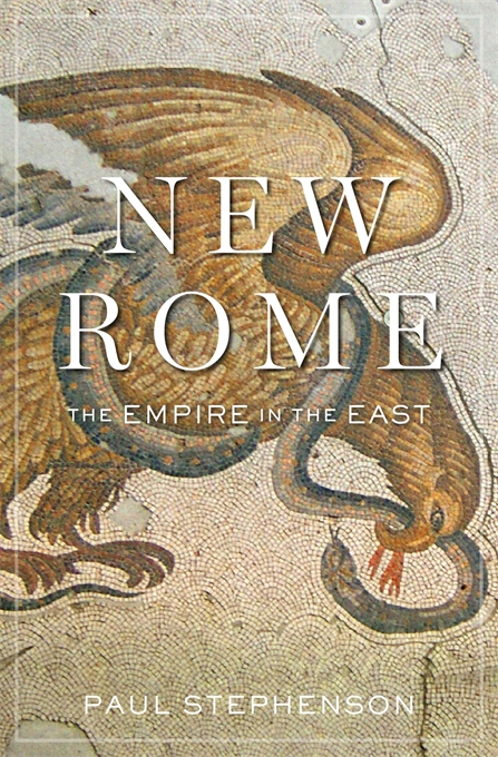 Cover: New Rome: The Empire in the East, from Harvard University Press