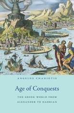 Cover: Age of Conquests: The Greek World from Alexander to Hadrian