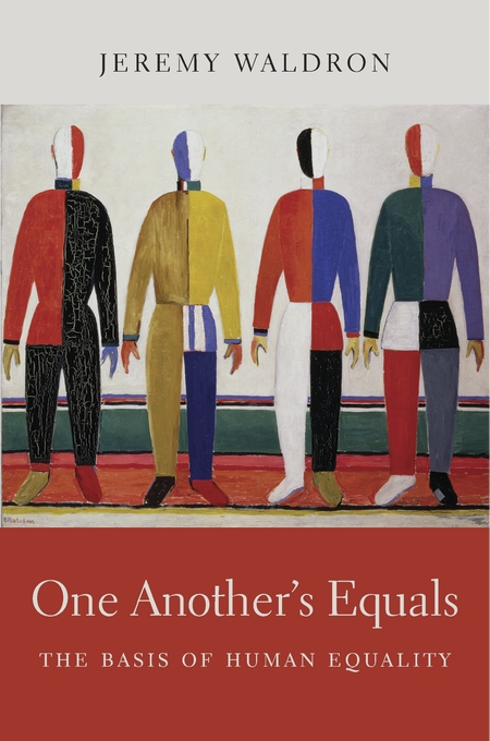 Cover: One Another's Equals: The Basis of Human Equality, from Harvard University Press
