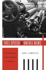 Cover: Free Speech and Unfree News in HARDCOVER