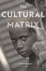Jacket: The Cultural Matrix