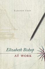 Cover: Elizabeth Bishop at Work