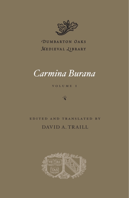 Cover: Carmina Burana, Volume I, from Harvard University Press