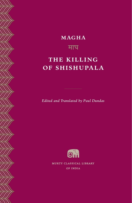 Cover: The Killing of Shishupala, from Harvard University Press