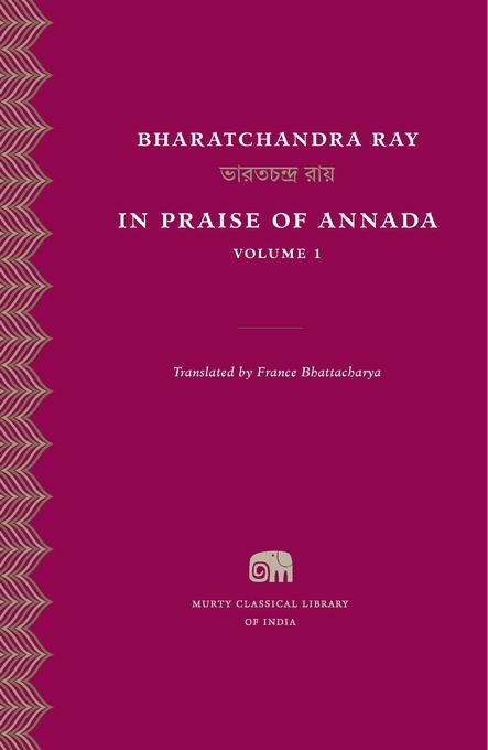 Cover: In Praise of Annada, Volume 1, from Harvard University Press