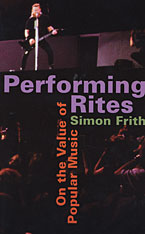 Cover: Performing Rites: On the Value of Popular Music