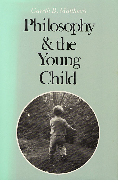 Cover: Philosophy and the Young Child, from Harvard University Press