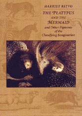 Cover: The Platypus and the Mermaid: And Other Figments of the Classifying Imagination