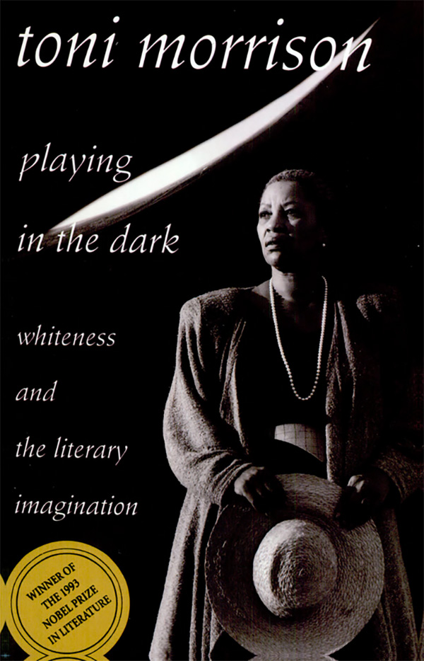 Cover: Playing in the Dark: Whiteness and the Literary Imagination, from Harvard University Press