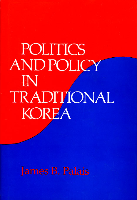 Cover: Politics and Policy in Traditional Korea, from Harvard University Press