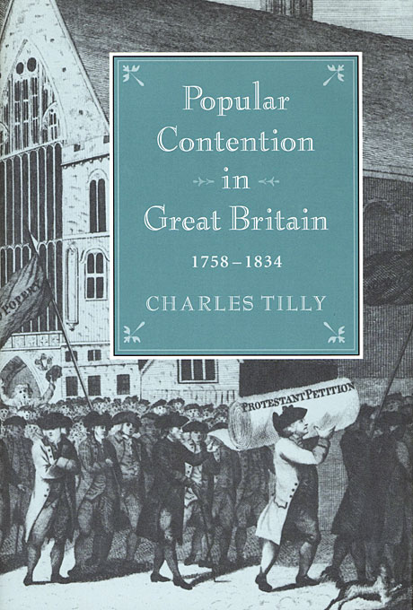 Cover: Popular Contention in Great Britain, 1758-1834, from Harvard University Press