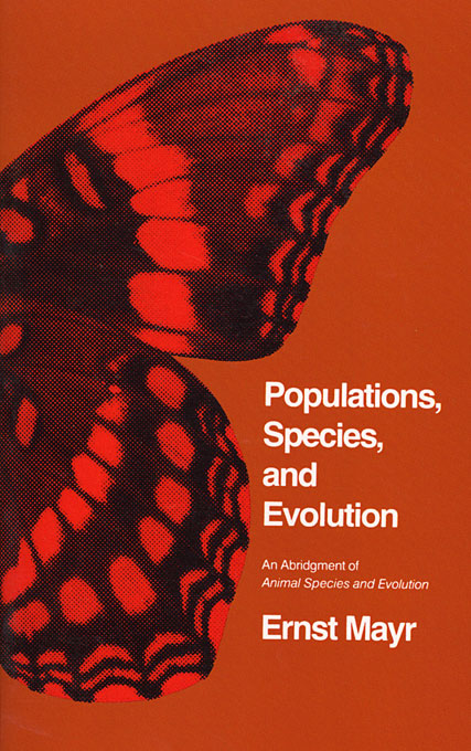 Cover: Populations, Species, and Evolution: An Abridgment of <i>Animal Species and Evolution</i>, from Harvard University Press