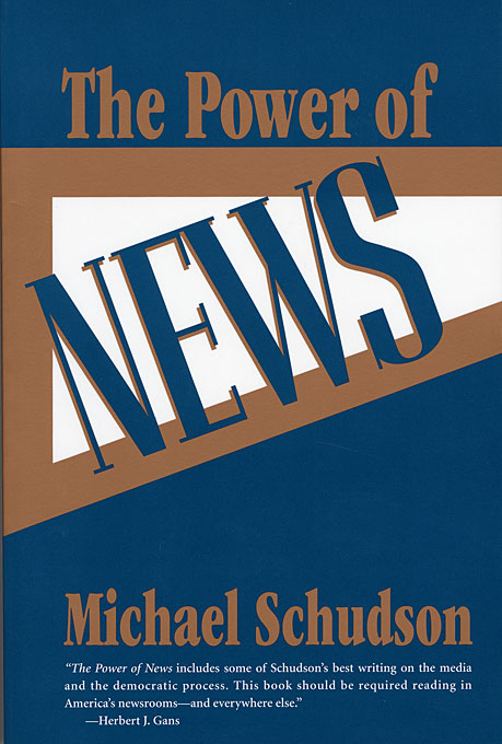 Cover: The Power of News, from Harvard University Press