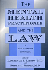 Cover: The Mental Health Practitioner and the Law: A Comprehensive Handbook