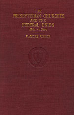 Cover: The Presbyterian Churches and the Federal Union, 1861-1869