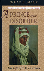Cover: A Prince of Our Disorder: The Life of T. E. Lawrence