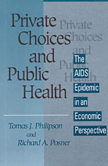 Cover: Private Choices and Public Health: The AIDS Epidemic in an Economic Perspective