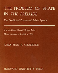 Cover: The Problem of Shape in <i>The Prelude</i>: The Conflict of Private and Public Speech