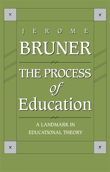 Cover: The Process of Education: Revised Edition, from Harvard University Press